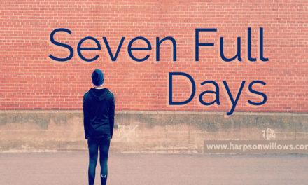 Seven Full Days