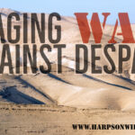 Waging War Against Despair